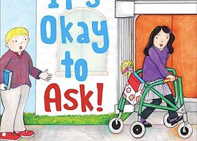 It's Okay to Ask!